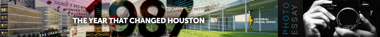 1987: The year that changed Houston